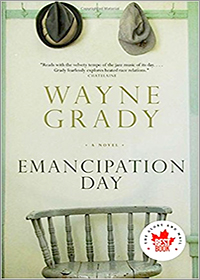 Emancipation Day, by Wayne Grady
